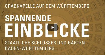 """Startbildschirm des Filmes """"Spannende Einblick mit Michael Hörrmann: Grabkapelle auf dem Württemberg"""""""