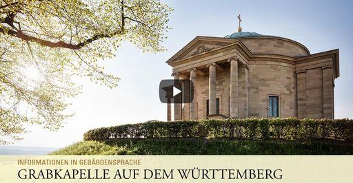 """Startbildschirm des Filmes """"Grabkapelle auf dem Württemberg: Informationen in Gebärdensprache"""""""